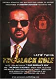 """The Black Hole,The Real Story How the CIA destroyed Latif Yahia's life,Author of """"I Was Saddam's Son"""" and """"The Devil's Double"""" After his Escape to the West reveals the role of the American CIA !!"""