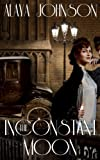 The Inconstant Moon: A Zephyr Hollis Short Story (Zephyr Hollis Stories)