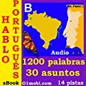 Hablo portugues (con Mozart) - volumen basico [Portuguese for Spanish Speakers]