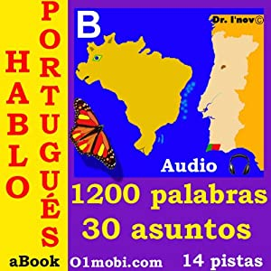 Hablo portugues (con Mozart) - volumen basico [Portuguese for Spanish Speakers] | [Dr. I'nov]