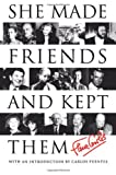 She Made Friends and Kept Them: An Anecdotal Memoir (0060955058) by Fleur Cowles