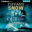 Out of the Shadows: Tangled Ivy, Book 3 Audiobook by Tiffany Snow Narrated by Karen Peakes