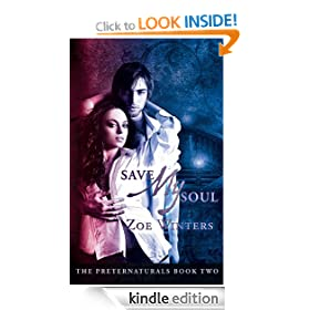 Save My Soul (Paranormal Romance/Urban Fantasy: Preternaturals Book 2)
