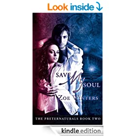 Save My Soul (The Preternaturals Book 2)
