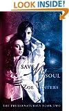 Save My Soul (The Preternaturals Book 2)