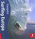 img - for Surfing Europe, 2nd Ed.(Footprint - Activity Guides) book / textbook / text book