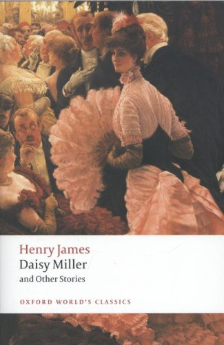 Daisy Miller and Other Stories (Oxford World\'s Classics)
