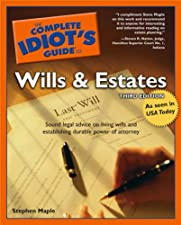 The Complete Idiot s Guide to Wills and Estates by Stephen Maple
