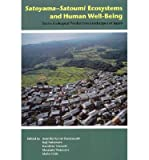 img - for [ SATOYAMA?SATOUMI ECOSYSTEMS AND HUMAN WELL-BEING: SOCIO-ECOLOGICAL PRODUCTION LANDSCAPES OF JAPAN - GREENLIGHT ] By Duraiappah, Anantha Kumar ( Author) 2012 [ Paperback ] book / textbook / text book