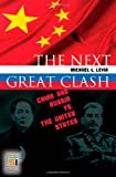 The Next Great Clash: China and Russia vs. the United States (Praeger Security International)