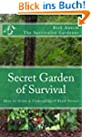 Secret Garden of Survival: How to gro...