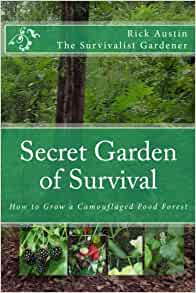 Secret Garden Of Survival How To Grow A Camouflaged Food