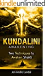 Kundalini Awakening: Two Techniques T...