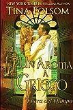 Un Aroma a Griego (Fuera del Olimpo) (Spanish Edition)