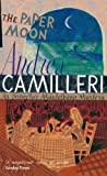 THE PAPER MOON (MONTALBANO 9) (0330457276) by ANDREA CAMILLERI