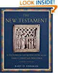 The New Testament: A Historical Intro...