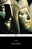 img - for Rome and Italy: Books VI-X of the History of Rome from its Foundation (Penguin Classics) (Bks.6-10) book / textbook / text book