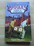 Biggles Forms a Syndicate (Knight Books) (0340345144) by W. E. Johns