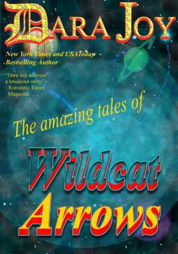 Image for The Amazing Tales of Wildcat Arrows