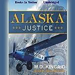 Alaska Justice | M. D. Kincaid