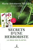 Secrets d'une herboriste : La bible des plantes