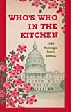 Whos Who in the Kitchen: 1960s Washington Politician & Celebrity Cookbook