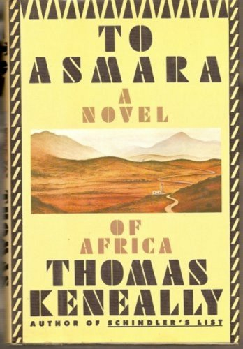 To Asmara, THOMAS KENEALLY