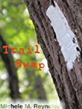 img - for Trail Swap book / textbook / text book
