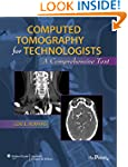 Computed Tomography for Technologists...