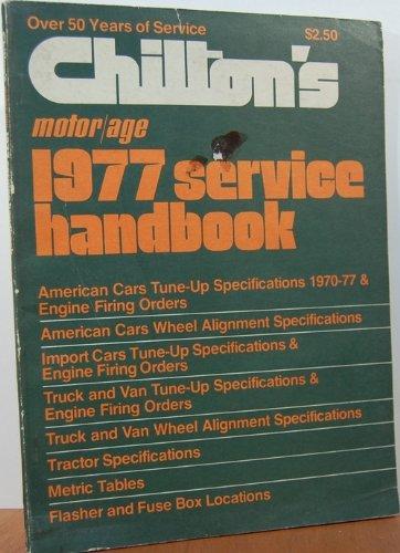 Chilton's Motor/Age 1977 Service Handbook, Chilton Co.