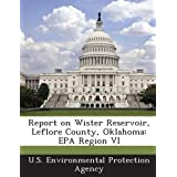 Report on Wister Reservoir, Leflore County, Oklahoma: EPA Region VI
