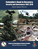 img - for Colombia's Road to Recovery: Security and Governance 1982-2010 book / textbook / text book