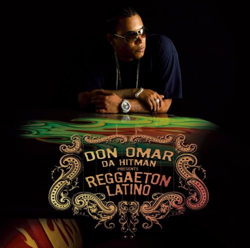 Don Omar - Da Hit Man Presents Reggaeton - Zortam Music