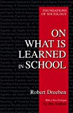 On What Is Learned in School (Foundations of Sociology)