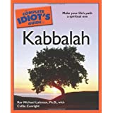 The Complete Idiot's Guide to Kabbalah ~ Michael Laitman