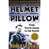 Helmet for My Pillow: From Parris Island to the Pacificby Robert Leckie