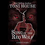 Song of the Red Wolf: The Tala Chronciles, Book 1 | Toni House