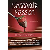 Chocolate Passion Dessert Recipes. Amazing chocolate dessert recipes for chocolate lovers: chocolate cakes, brownies, pies, cookies, fudge and more!