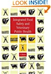 Integrated Food Safety and Veterinary...