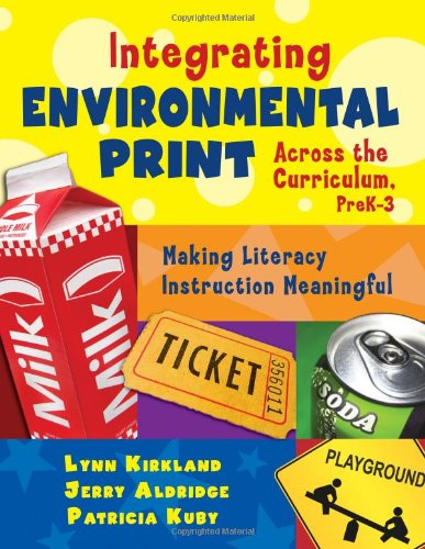 Integrating Environmental Print Across the Curriculum,...