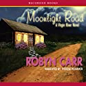 Moonlight Road Audiobook by Robyn Carr Narrated by Therese Plummer