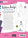 Fashion Design Workshop: Stylish step-by-step projects and drawing tips for up-and-coming designers (Walter Foster Studio)