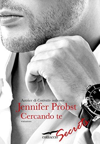 Jennifer Probst - Cercando te: Cuori solitari [vol. 1]