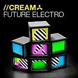Cream Future Electro