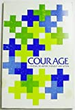 img - for Courage: A Journal of History, Thought and Action (Volume 1 Number 2, December 1970) book / textbook / text book