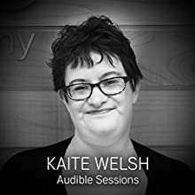 Kaite Welsh: Audible Sessions: FREE Exclusive Interview Discours Auteur(s) : Robin Morgan Narrateur(s) : Kaite Welsh