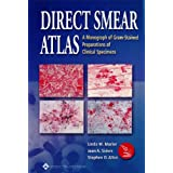 Direct Smear Atlas: A Monograph of Gram-Stained Preparations of Clinical Specimens ~ Linda M. Marler