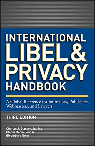 international-libel-and-privacy-handbook-a-global-reference-for-journalists-publishers-webmasters-an