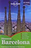 Lonely Planet Discover Barcelona (City Guide)