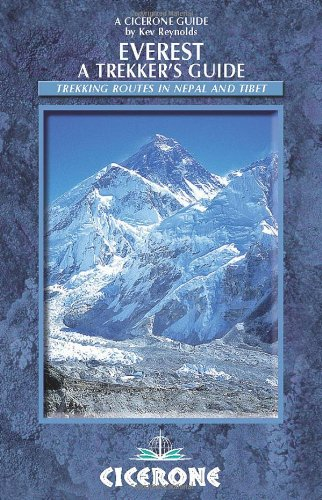 Everest: A Trekker's Guide: Trekking routes in Nepal and Tibet (Cicerone Guides)